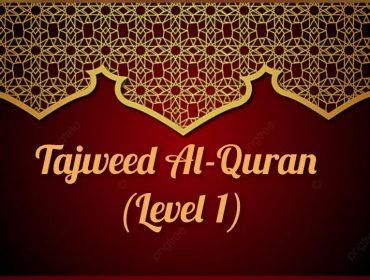 Tajweed-Al-Quran Level 1